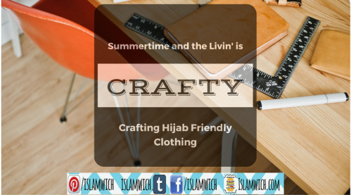 Crafting Hijab Friendly Clothing
