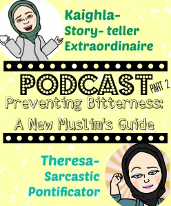 Preventing Bitterness a New Muslim's Guide 2