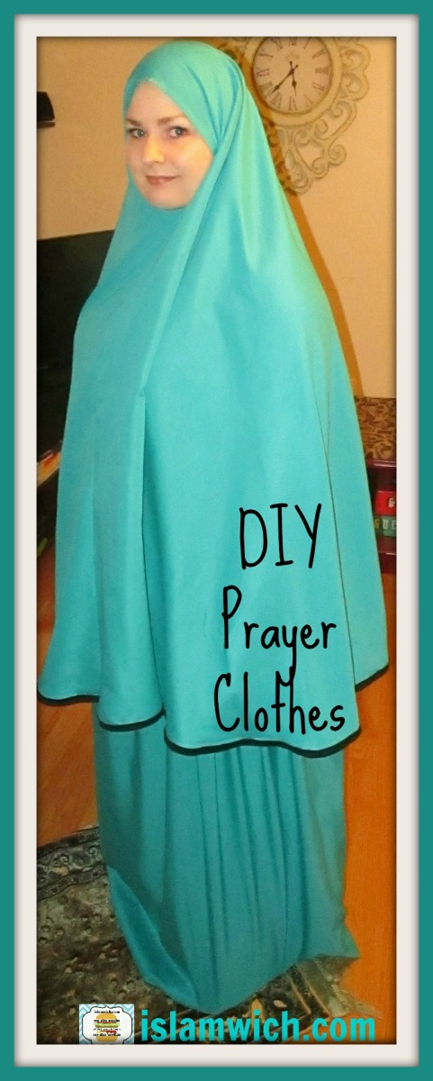 DIY Prayer Clothes