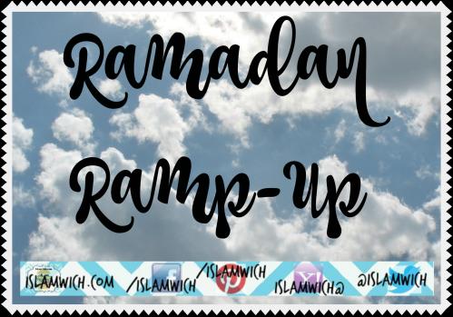 Ramadan Ramp-up