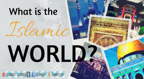 What is the Islamic world?